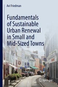 Cover Fundamentals of Sustainable Urban Renewal in Small and Mid-Sized Towns