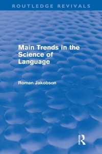 Cover Main Trends in the Science of Language (Routledge Revivals)