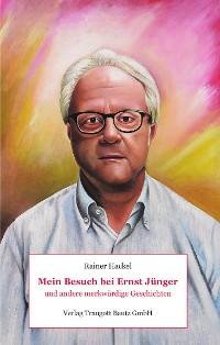 Cover Mein Besuch bei Ernst Jünger