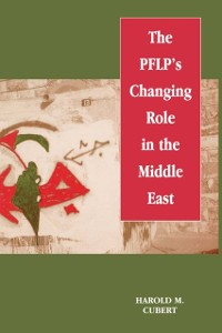 Cover PFLP's Changing Role in the Middle East