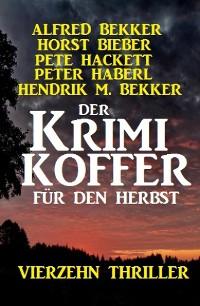 Cover Der Krimi Koffer für den Herbst: Vierzehn Thriller