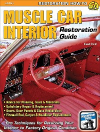 Cover Muscle Car Interior Restoration Guide