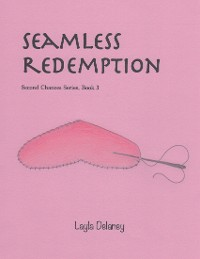 Cover Seamless Redemption - Second Chances Series, Book 3
