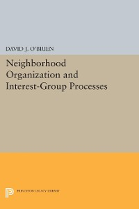 Cover Neighborhood Organization and Interest-Group Processes
