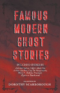 Cover Famous Modern Ghost Stories - Selected with an Introduction