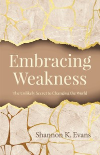 Cover Embracing Weakness
