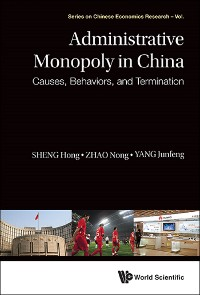 Cover Administrative Monopoly In China: Causes, Behaviors, And Termination