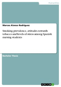 Cover Smoking prevalence, attitudes towards tobacco and levels of stress among Spanish nursing students