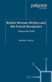Cover British Women Writers and the French Revolution