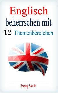 Cover Englisch beherrschen mit 12 Themenbereichen
