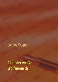 Cover Akira der weiße Wolfsmensch