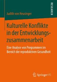 Cover Kulturelle Konflikte in der Entwicklungszusammenarbeit