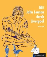 Cover Mit John Lennon durch Liverpool