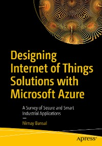 Cover Designing Internet of Things Solutions with Microsoft Azure