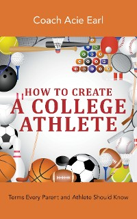 Cover How To Create A College Athlete