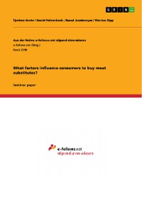 Cover What factors influence consumers to buy meat substitutes?