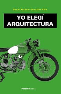 Cover Yo elegí Arquitectura