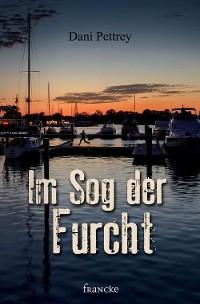 Cover Im Sog der Furcht