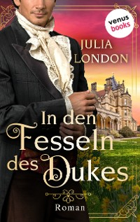 Cover In den Fesseln des Dukes: Regency Kisses - Band 1