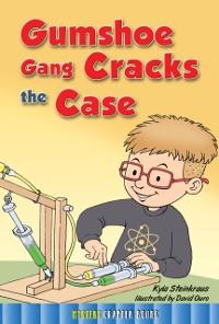 Cover Gumshoe Gang Cracks the Case