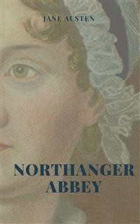 Cover Northanger Abbey (Illustrated Edition)