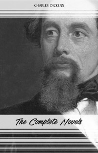 Cover Charles Dickens: The Complete Novels