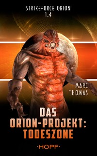 Cover Strikeforce Orion 1.4 - Das Orion-Projekt: Todeszone