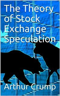 Cover The Theory of Stock Exchange Speculation