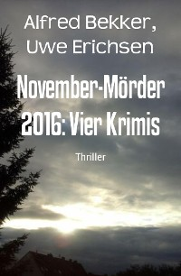 Cover November-Mörder 2016: Vier Krimis