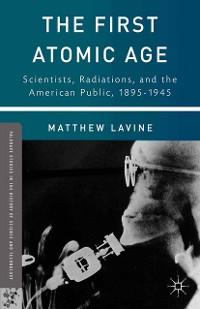 Cover The First Atomic Age