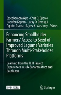 Cover Enhancing Smallholder Farmers' Access to Seed of Improved Legume Varieties Through Multi-stakeholder Platforms