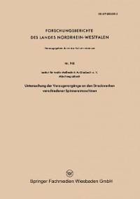 Cover Untersuchung der Verzugsvorgange an den Streckwerken verschiedener Spinnereimaschinen