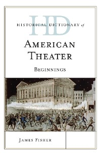 Cover Historical Dictionary of American Theater