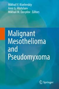 Cover Malignant Mesothelioma and Pseudomyxoma
