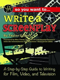 Cover So You Want to Write a Screenplay