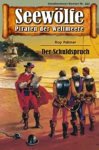 Cover Seewölfe - Piraten der Weltmeere 392