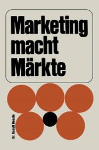 Cover Marketing macht Markte
