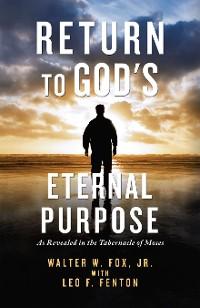 Cover Return to  God's Eternal Purpose