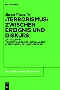 """Cover """"Terrorismus"""" zwischen Ereignis und Diskurs"""