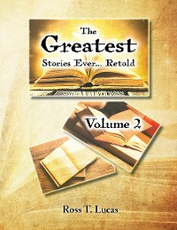 Cover The Greatest Stories Ever... Retold: Volume 2