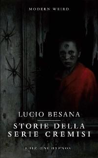 Cover Storie della Serie Cremisi