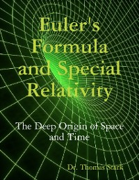 Cover Euler's Formula and Special Relativity: The Deep Origin of Space and Time