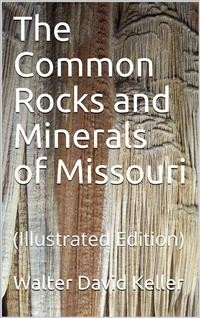 Cover The Common Rocks and Minerals of Missouri
