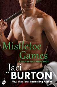 Cover Mistletoe Games: A Play-By-Play Anthology