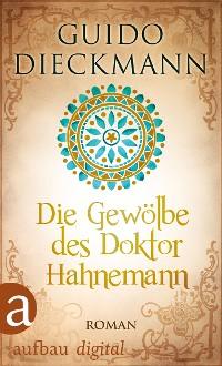 Cover Die Gewölbe des Doktor Hahnemann