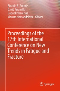 Cover Proceedings of the 17th International Conference on New Trends in Fatigue and Fracture