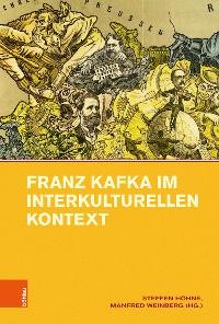 Cover Franz Kafka im interkulturellen Kontext