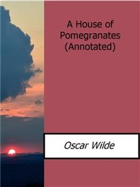 Cover A House of Pomegranates(Annotated)