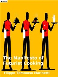Cover The Manifesto of Futurist Cooking