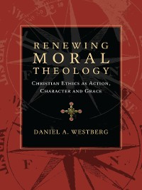 Cover Renewing Moral Theology